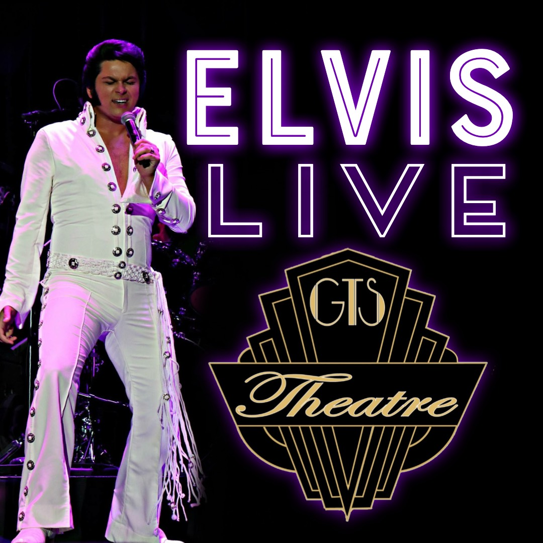 Elvis - Live - Starring Alex Mitchell