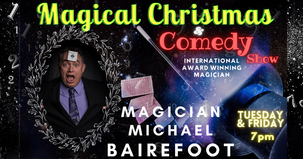 A Magical Christmas with Magician Michael Bairefoot